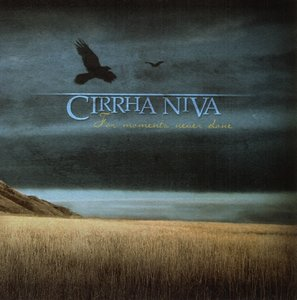 Cirrha Niva - CD - For Moments Never Done